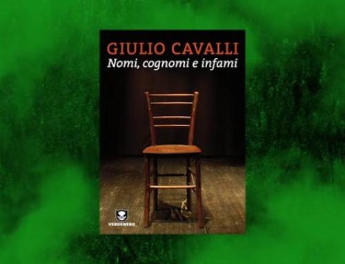 Nomi, Cognomi e Infami – Giulio Cavalli